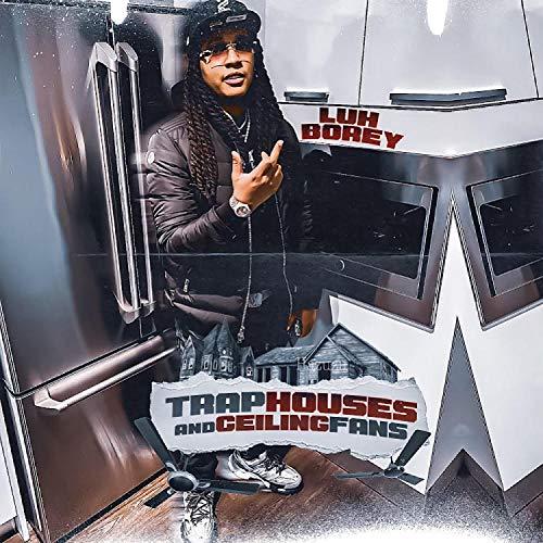 Trap Houses and Ceiling Fans [Explicit] Hip-Hop Rap