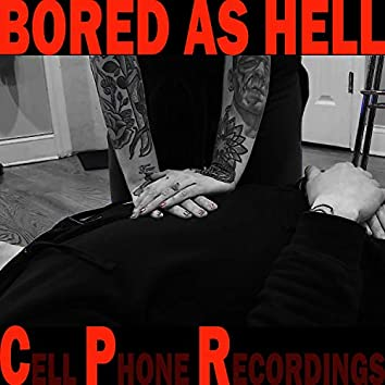 Cell Phone Recordings