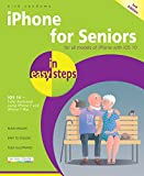 iPhone for Seniors in easy steps, 3rd Edition: Covers iOS 10 (English Edition)