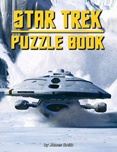 Star Trek Puzzle Book: A Book For All Lovers Of Star Trek And Puzzle Fans. Providing Many Interesting Games To Relax