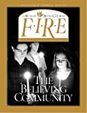 F.I.R.E.: The Believing Community