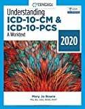 Understanding ICD-10-CM and ICD-10-PCS: A Worktext - 2020 (MindTap Course List)