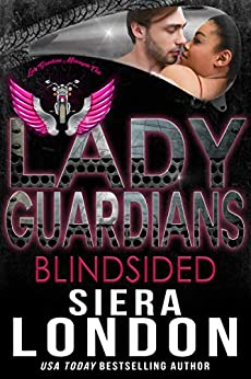 Lady Guardians: Blindsided: A Bachelor of Shell Cove Crossover Novel (The Bachelors Of Shell Cove) by [Siera London, Lady Guardians]