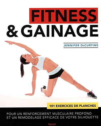 Fitness & gainage