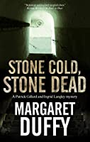 Stone Cold, Stone Dead: A Mystery Set in Somerset and London (Patrick Gillard & Ingrid Langley Mystery)