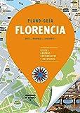 Florencia (Plano-Guía): Visitas, compras, restaurantes y escapadas