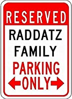金属サインRadDatzファミリー駐車場ノベルティスズストリートサイン