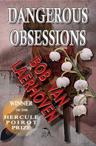 Book: Dangerous Obsessions by Bob Van Laerhoven
