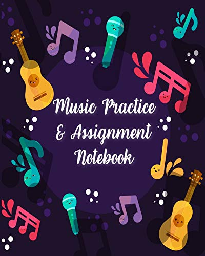 Music Practice & Assignment Notebook: 52 Weeks of Music Lesson Record Notes Log Book For Boys Girls 8 x 10