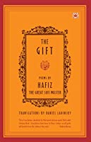 The Gift: Poems by Hafiz, the Great Sufi Master (Compass)