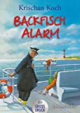 Backfischalarm: Ein Inselkrimi (Thies Detlefsen & Nicole Stappenbek, Band 5)