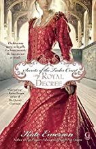 Secrets of the Tudor Court: By Royal Decree by Kate Emerson (2010-12-14)