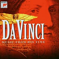 Da Vinci-Music from His Time by Da Vinci-Music From His Time