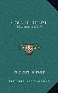 Cola Di Rienzi: Trauerspiel (1845)