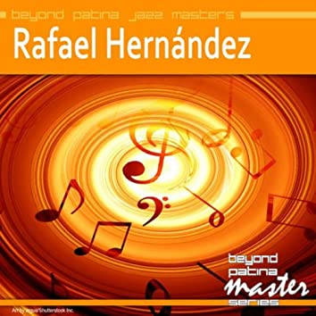 Beyond Patina Jazz Masters: Rafael Hernández