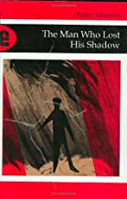 Best the man who lost his shadow Reviews
