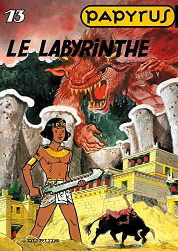 Papyrus, tome 13 : le labyrinthe