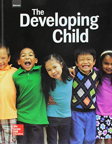 Compare Textbook Prices for Glencoe The Developing Child, Student Edition 1 Edition ISBN 9780021399994 by McGraw-Hill