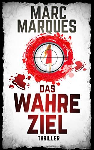 DAS WAHRE ZIEL, Thriller,: Ein Oscar Reiling und Fiona Holtman Action-
