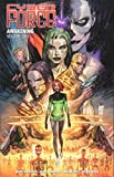 Cyber Force: Awakening Volume 1...