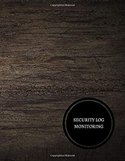 Security Log Monitoring: Security Incident Log Book
