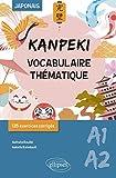 Japonais A1-A2 Kanpeki - Vocabulaire thématique