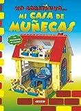Mi casa de muñecas, yo construyo….. (Construcciones de papel)