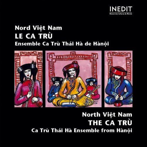 Ensemble Ca Trù Thai Hà De Hànôi
