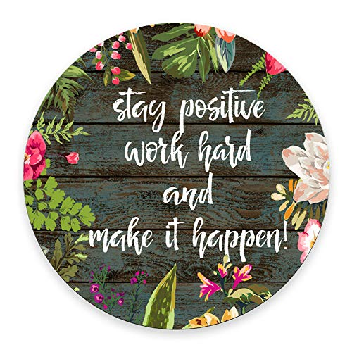 SSOIU Round Mouse Pad Custom,Stay Positive Work Hard and Make It Happen Inspirational Quotes Mouse pad Vintage Hand Drawn Floral Wreath Art on Rustic Wood White Quote