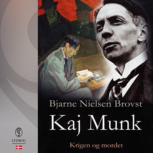 Kaj Munk (Danish Edition) audiobook cover art