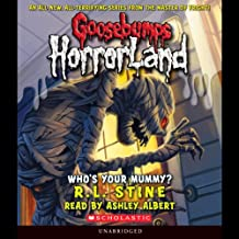 Goosebumps HorrorLand, Book 6: Who's Your Mummy?