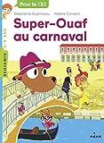 Super Ouaf, Tome 03 - Super-Ouaf au carnaval