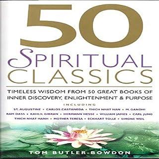 50 Spiritual Classics                   By:                                                                                                                                 Tom Butler-Bowdon                               Narrated by:                                                                                                                                 Tom Butler-Bowdon                      Length: 10 hrs and 21 mins     1 rating     Overall 5.0