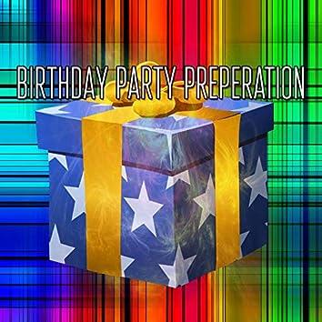 Birthday Party Preperation