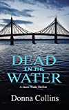 Dead in the Water (Book 1): A Jason Wade Thriller
