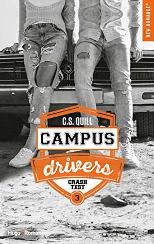 Campus drivers - tome 3 Crashtest -Extrait offert- (French Edition)