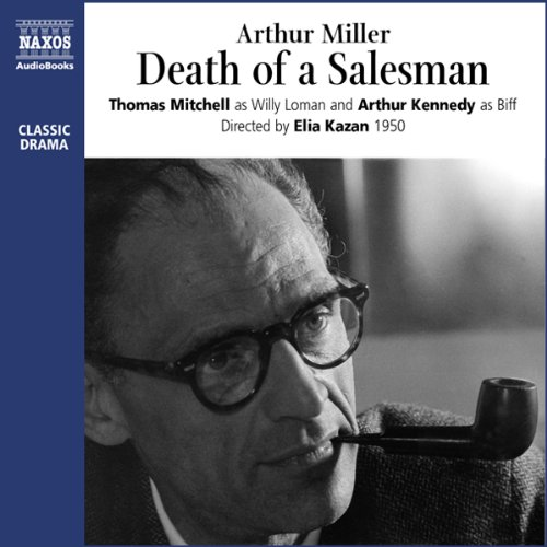Death of a Salesman                   By:                                                                                                                                 Arthur Miller                               Narrated by:                                                                                                                                 Thomas Mitchell,                                                                                        Arthur Kennedy                      Length: 1 hr and 26 mins     13 ratings     Overall 4.6