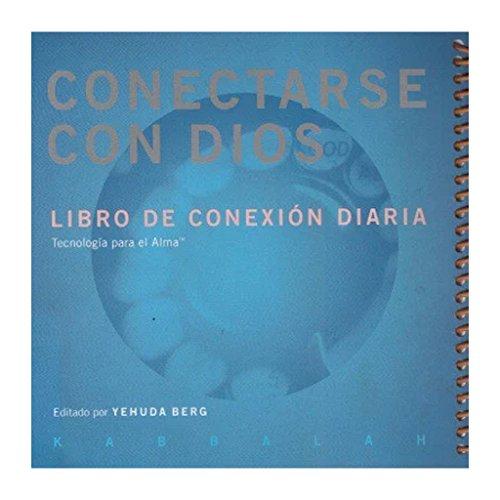 Conectarse con Dios. Libro de conexión diaria
