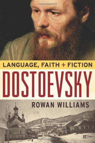 Dostoevsky: Language, Faith, and Fiction (Making of the Christian Imagination)