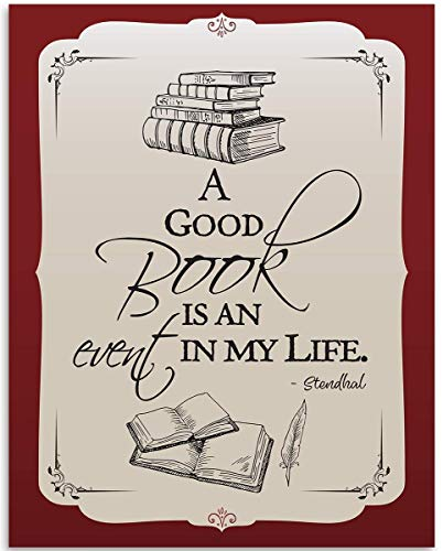 A Good Book Is An Event In My Life - Stendhal Quote - 11x14 Unframed Art Print - Great Gift and Library and Home Decor Under $15
