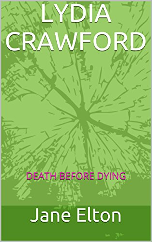 Book: LYDIA CRAWFORD - DEATH BEFORE DYING by Jane Elton