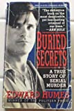 Buried Secrets: A True Story of Serial Murder