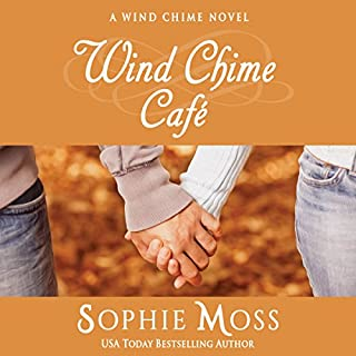 Wind Chime Café     Wind Chime, Book 1              By:                                                                                                                                 Sophie Moss                               Narrated by:                                                                                                                                 Hollis J. McCarthy                      Length: 9 hrs and 6 mins     6 ratings     Overall 4.3