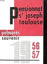 PENSIONNAT SAINT JOSEPH DE TOULOUSE. SOUVENIR DE L ANNEE SCOLAIRE 1956 - 1957.