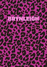 Brynleigh: Personalized Pink Leopard Print Notebook (Animal Skin Pattern). College Ruled (Lined) Journal for Notes, Diary, Journaling. Wild Cat Theme Design with Cheetah Fur Graphic
