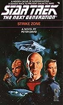 Strike Zone (Star Trek: The Next Generation Book 5) by [Peter David]