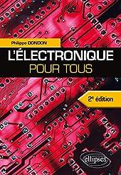 L'Électronique pour Tous de Philippe Dondon