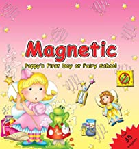 Magnetic Poppy's First Day at Fairy School (Magnetic Book)