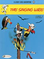 Lucky Luke 35: The Singing Wire