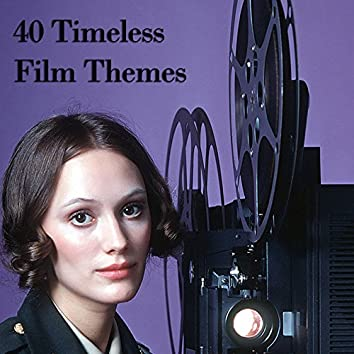 40 Timeless Film Themes